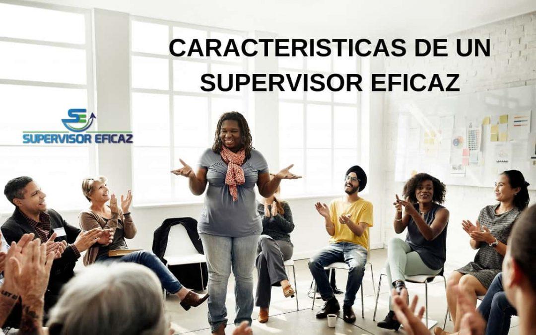 Características de un supervisor eficaz