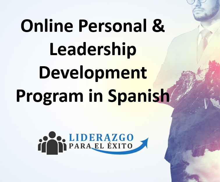 LEADERSHIP DEVELOPMENT PROGRAM FOR SPANISH-SPEAKERS