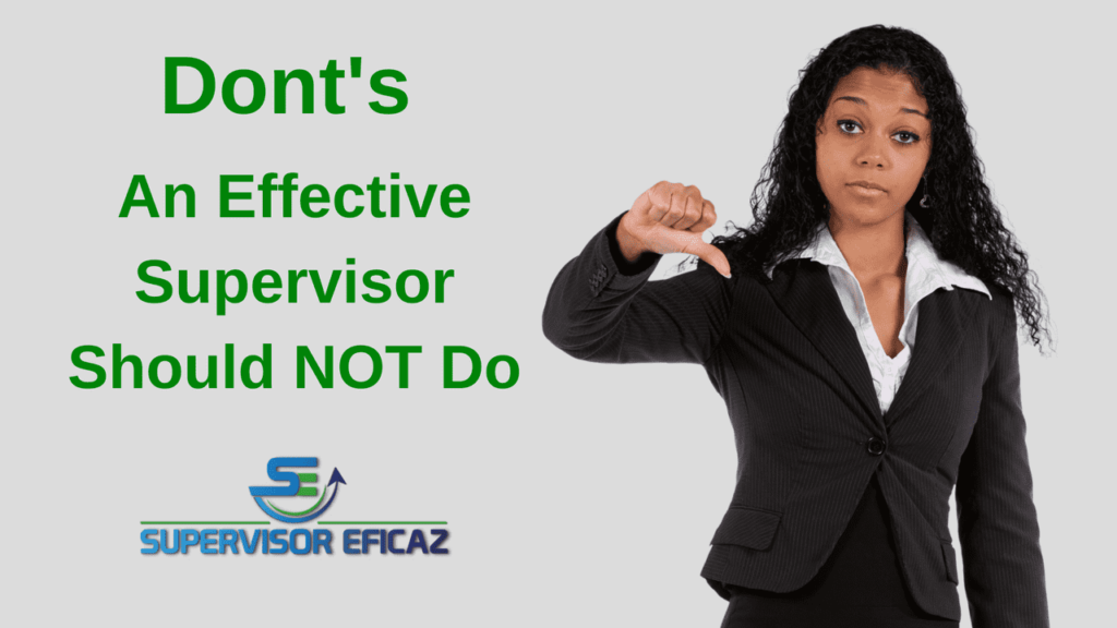 don'ts of an effective supervisor