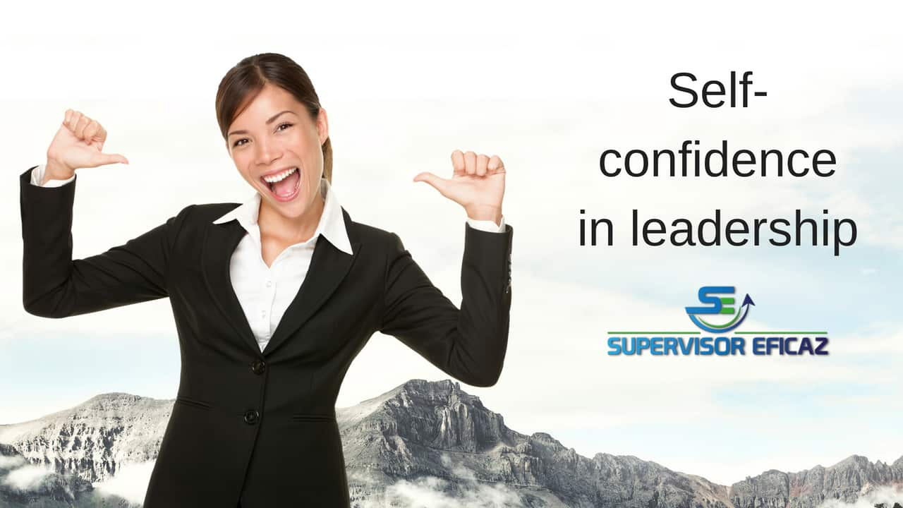 Self-confidence in the effective supervisor - betteremployees.net