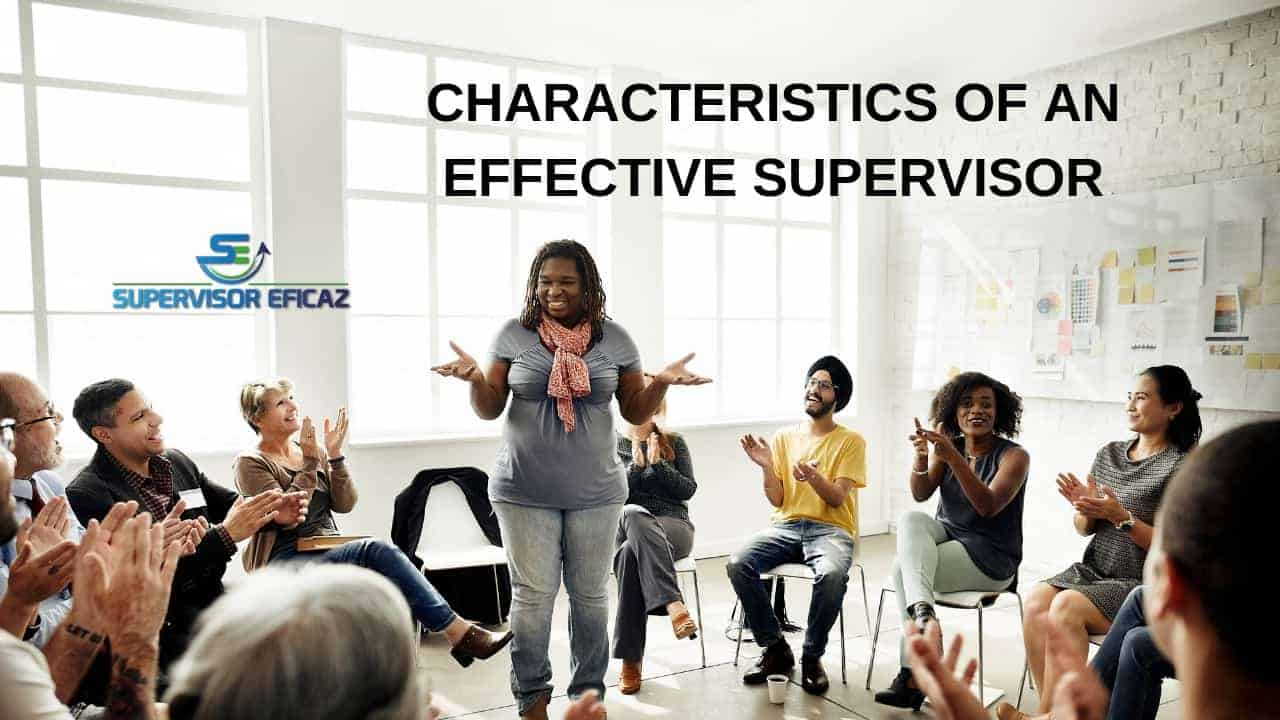 characteristics of an effective supervisory supervisory sills
