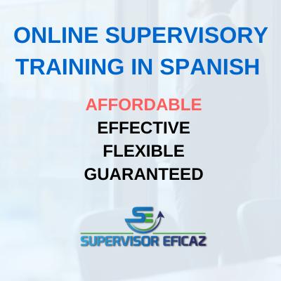Effective supervisor - online training spanish
