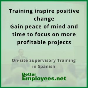 effective supervisor - on-site tailored training program in Spanish